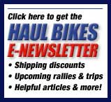 Sign up here for motorcycle shipping discounts, rally news and more.